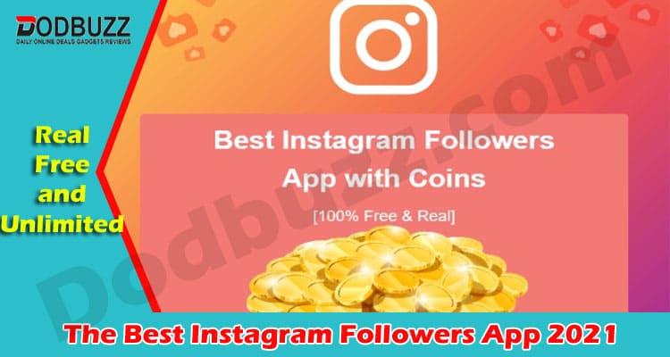 The Best Instagram Followers App 2021