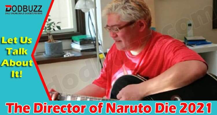 The Director Of Naruto Die (June) Due To Kidney Cancer!