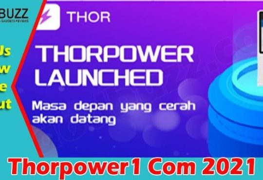 Thorpower1 Com {June} Know More About This Device! 2021.