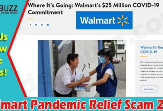 Walmart Pandemic Relief Scam {June 2021} Read - Be Safe!