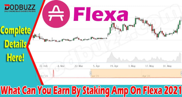What Can You Earn By Staking Amp On Flexa {Jun} Read It!