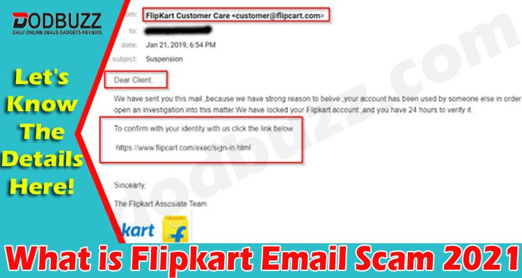 What Is Flipkart Email Scam (June 2021) How To Report
