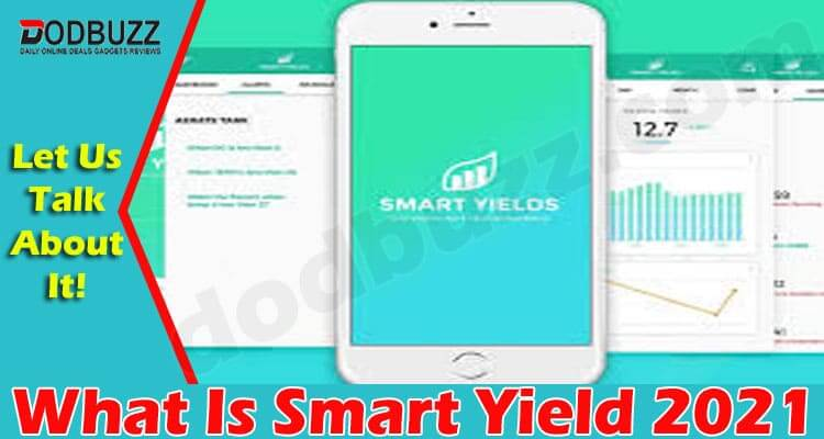 What Is Smart Yield 2021