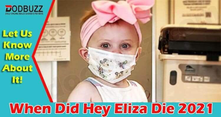 When Did Hey Eliza Die 2021