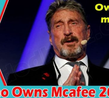 Who Owns Mcafee 2021