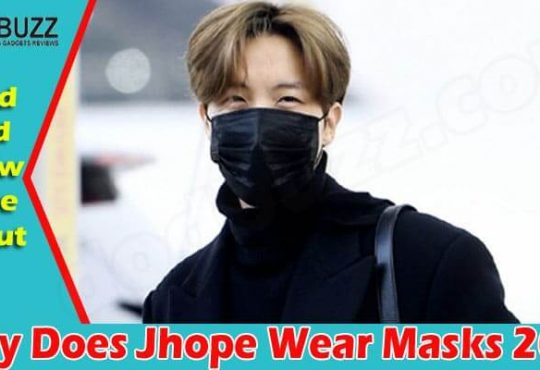 Why Does Jhope Wear Masks 2021