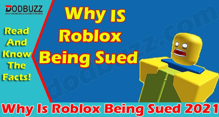 Why Is Roblox Being Sued (June) Explore The Reasons!