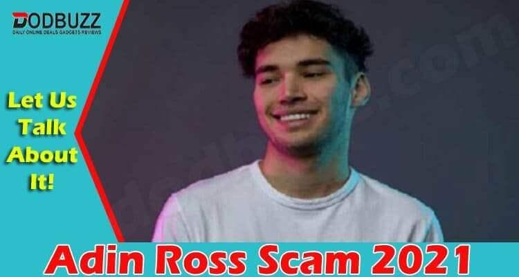 Adin Ross Scam 2021