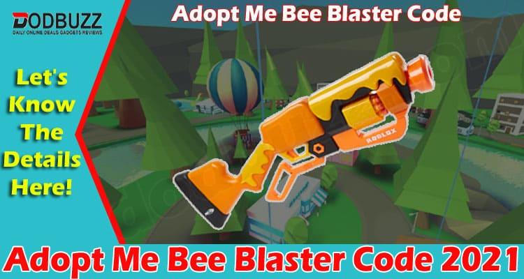 Adopt Me Bees Blaster Code 2021
