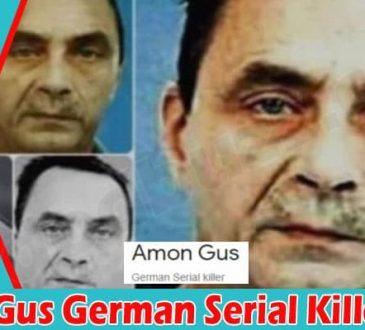 Amon Gus German Serial Killer 2021