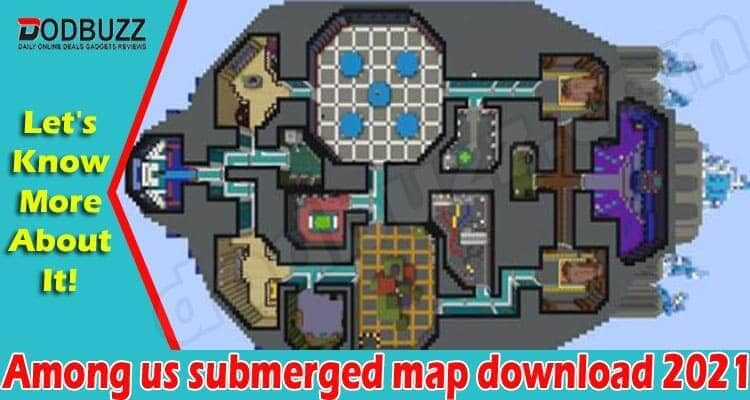 Among us submerged map download 2021