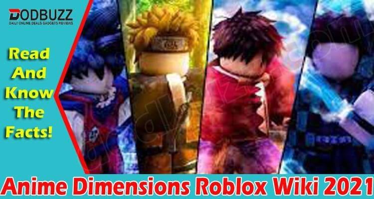 Anime Dimensions Roblox Wiki 2021.