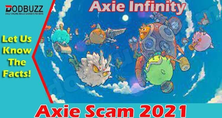 Axie Scam 2021
