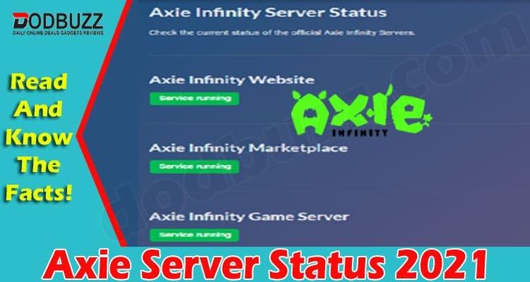 Axie Server Status 2021