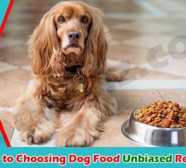 Basic Guide to Choosing Dog Food 2021