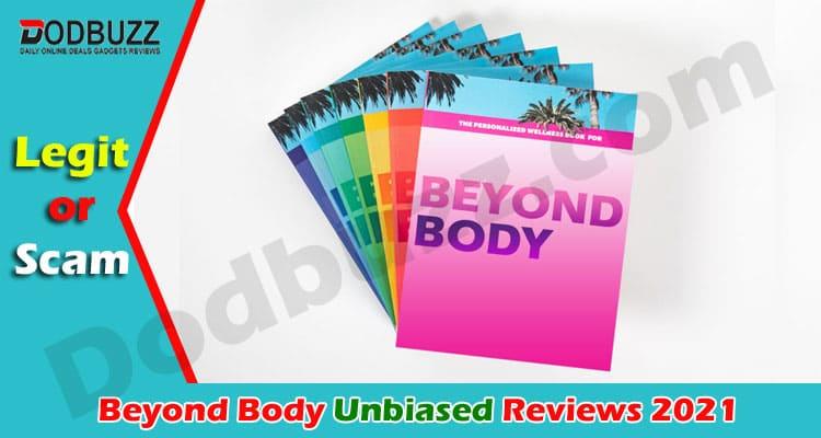 Beyond Body Review Dodbuzz 2021