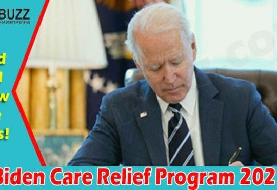 Biden Care Relief Program 2021