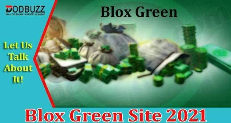 Blox Green Site 2021