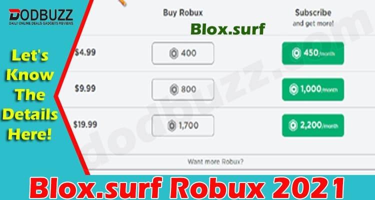 Blox.surf Robux 2021 dodbuzz