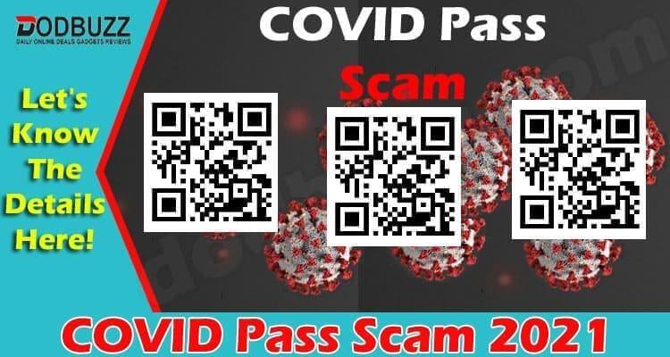 COVID Pass Scam 2021