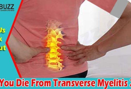 Can Transverse Myelitis Kill You 2021