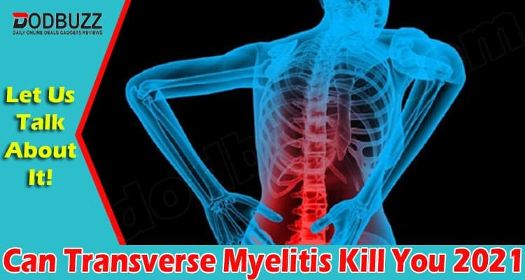Can You Die From Transverse Myelitis 2021