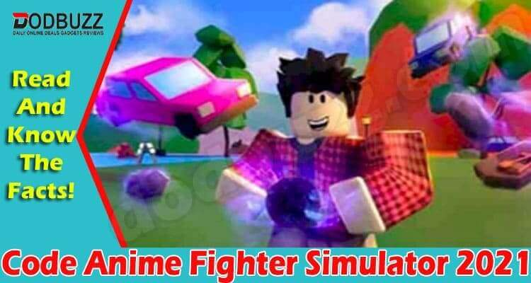 Code Anime Fighter Simulator (July) Get Details Here!