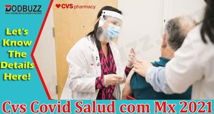 Cvs Covid Salud Com Mx 2021