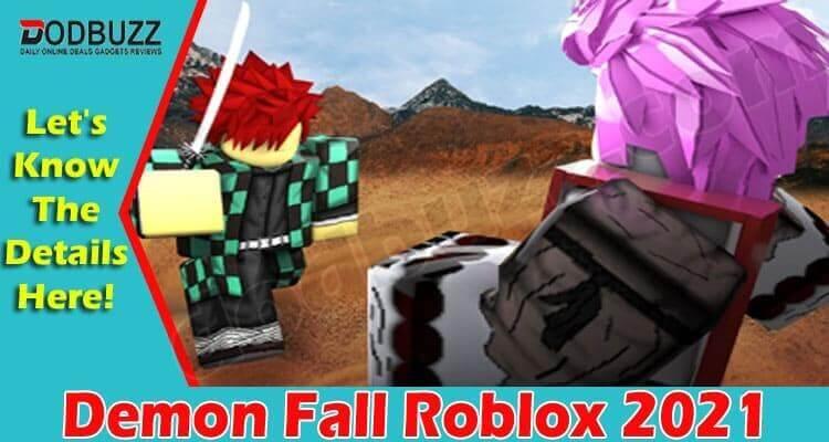 Demon Fall Roblox 2021
