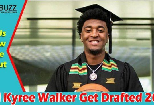Did Kyree Walker Get Drafted 2021