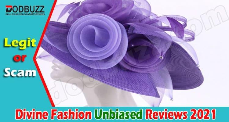 Divine Fashion Reviews 2021