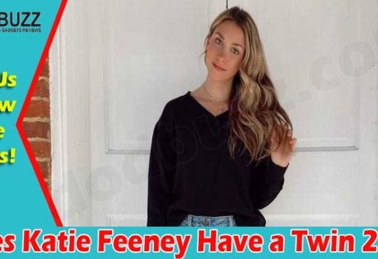 Does Katie Feeney Have a Twin 2021