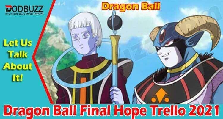 Dragon Ball Final Hope Trello 2021.