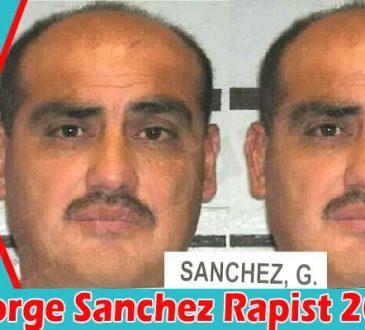 George Sanchez Rapist 2021