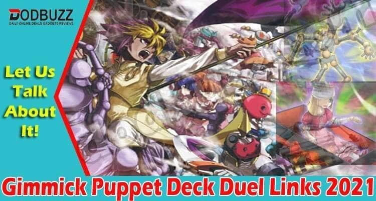 Gimmick Puppet Deck Duel Links 2021