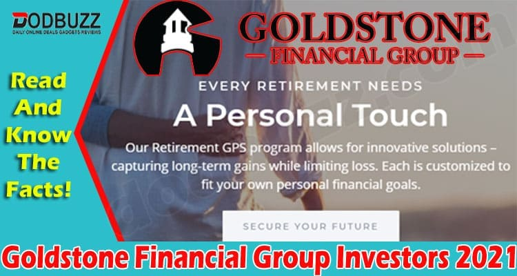 Goldstone Financial Group Investors 2021