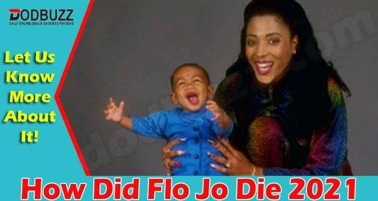 How Did Flo Jo Die 2021