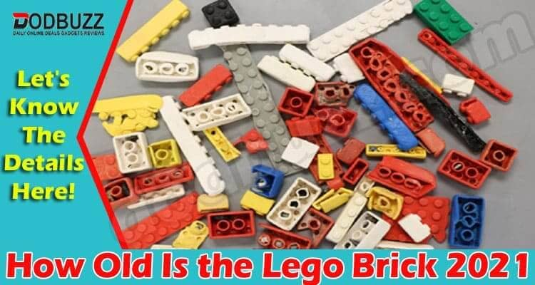 How Old Is the Lego Brick 2021