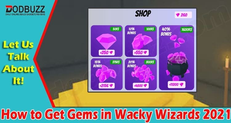 How To Get Gems In Wacky Wizards 2021