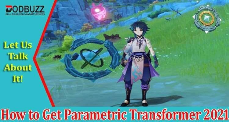 How To Get Parametric Transformer 2021