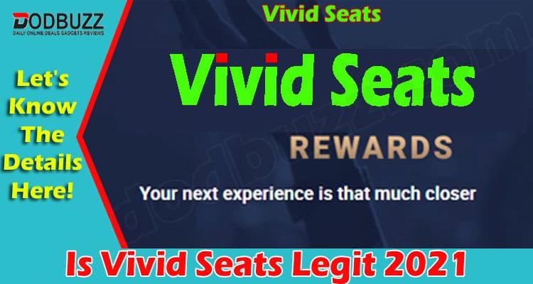 Is Vivid Seats Legit 2021