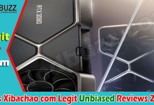 Is Xibachao Com Legit 2021