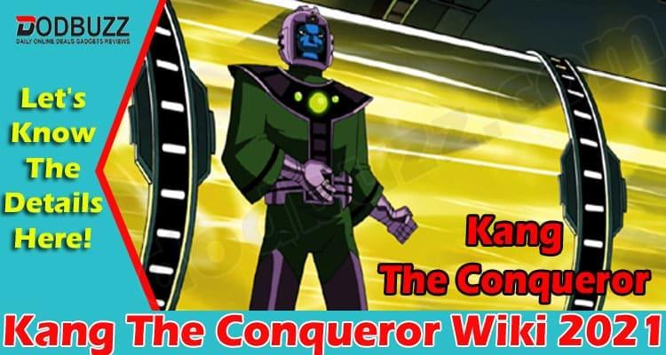 Kang The Conqueror Wiki 2021