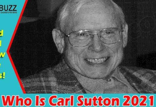 Latest News Carl Sutton 2021