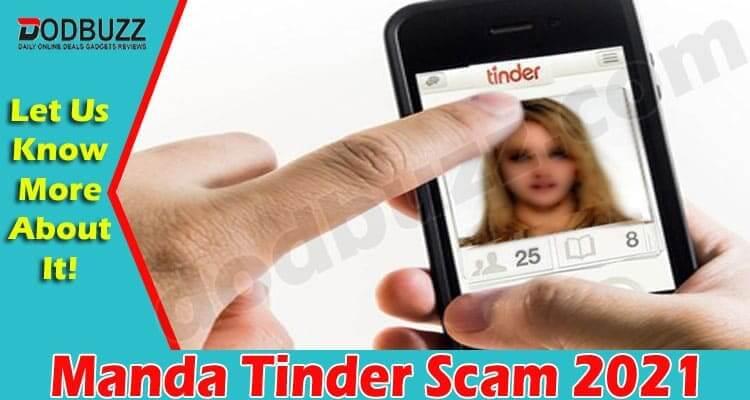 Manda Tinder Scam 2021