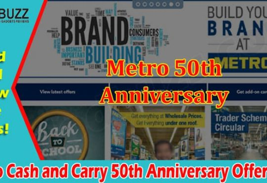 Metro Cash and Carry 50th Anniversary Offer 2021