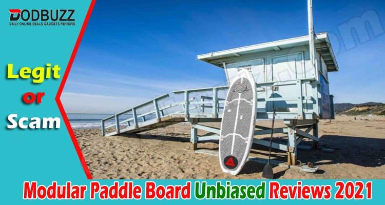 Modular Paddle Board Reviews 2021