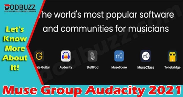Muse Group Audacity 2021