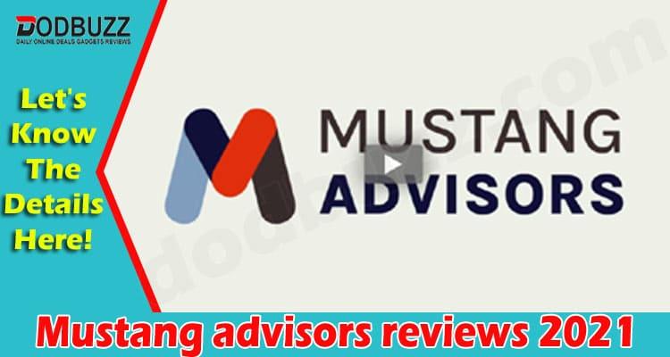 Mustang advisors reviews 2021.