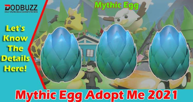 Mythic Egg Adopt Me 2021 dodbuzz